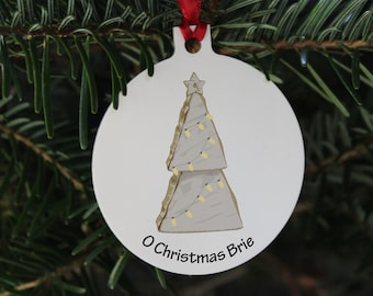 Brie Christmas bauble, Oh Christmas Brie, cheese pun Christmas decoration, Brie pun Xmas bauble