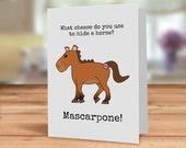 Pony card, Mascarpone che...