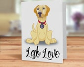 Labrador card, Lab love g...