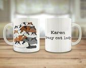 Cat mug, Crazy cat lady m...
