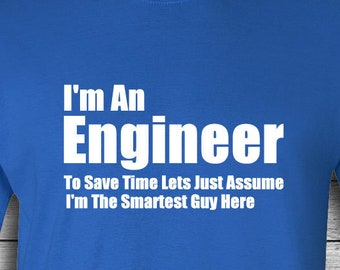 ac2dbf3b I'm An Engineer T-shirt | Tee | T Shirt | Funny Engineering Shirt | Gift  For Engineer | Christmas | Mother's Day | Graduation | Christmas