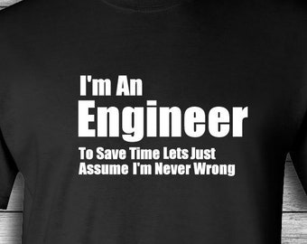 4549fa3eb I'm An Engineer T-shirt | Fathers Day | Tee Shirt | Funny Engineering Shirt  | Gift For Engineer | Father's Day | Gift | Nerd | Christmas