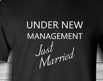 954db5cd Funny Wedding Gift | Wedding Shower Gift -Under New Management Just Married  | shirt | Clothing | Tee T Shirt | Funny Newlywed Shirt