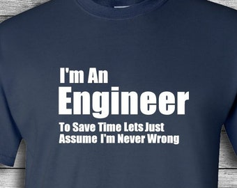 ef46a868 I'm An Engineer T-shirt | Fathers Day Shirt | Tee Shirt | Funny Engineering  Shirt | Gift For Engineer | Nerd | Geek | Birthday | Christmas