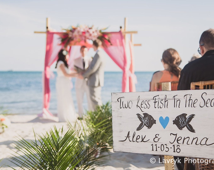 Beach wedding sign, Two Less Fish In The Sea wooden signage, Fish wedding decor gift for couple, Heart wedding sign