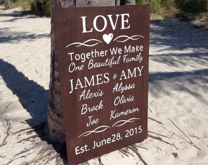 Together We Make A Family -  Love Wedding Sign. Rustic wedding decor