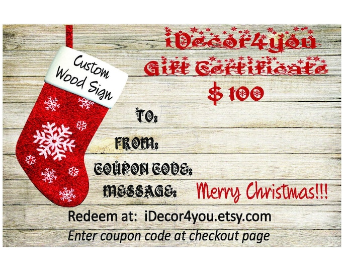 iDecor4you Holiday Gift Certificate Printable for Custom wood sign. Christmas Gifts Card. 100 Dollars. Last minute gift.