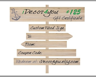 Gift card for iDecor4you shop  Gift Certificate for Custom Wood Sign, Gift Card Printable for Wedding, Birthday,