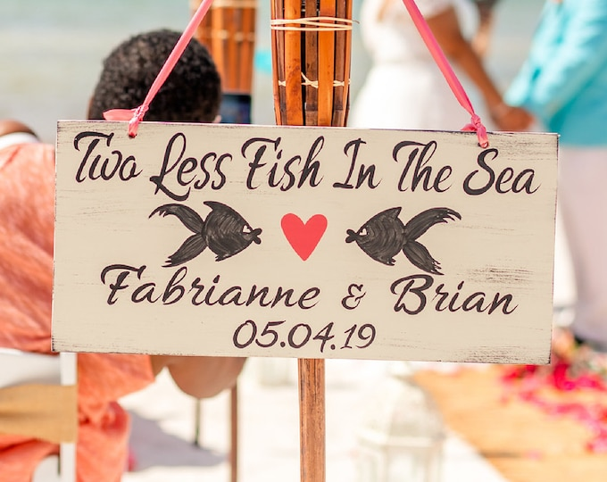 Two Less Fish In The Sea Wedding Name Sign, Beach Wedding Decor, Rustic Wedding Decor