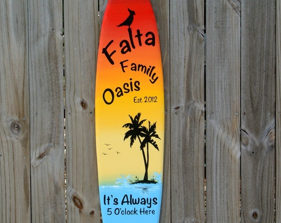 Gift for parents. Family Oasis Surfboard wood sign. Tiki Bar decor. New House gift. It's Always 5 O'clock here