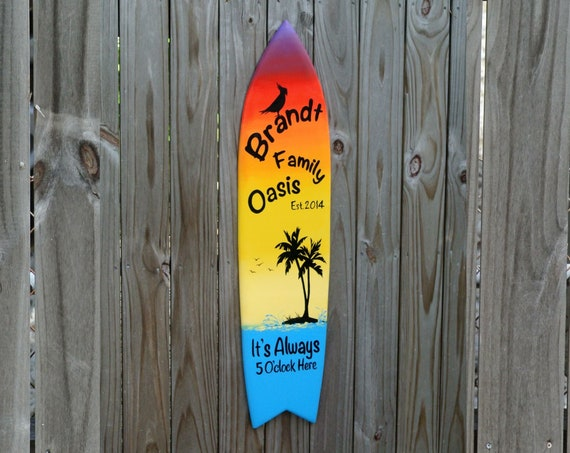 Gift for Dad Family Oasis Surfboard sign. Tiki Bar decor. New House gift. Tropical Decor. It's Always 5 O'clock here