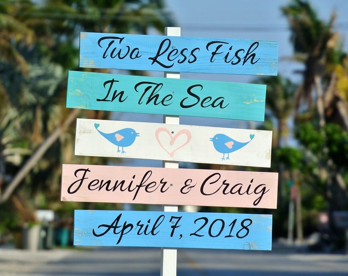 Wedding Christmas gift. Wedding Beach Sign Wood Decor. Two Less Fish In The Sea. Tropical Wedding Decoration. Gift for Couple