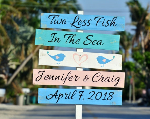 two Less Fish In The Sea wedding sign wood. Welcome to our wedding Beach decor