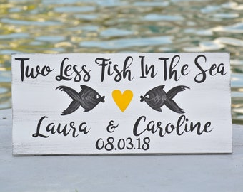 Two Less Fish In The Sea Custom Color Heart Wedding Sign Wood, Beach Wedding Decor, Gift for Couple