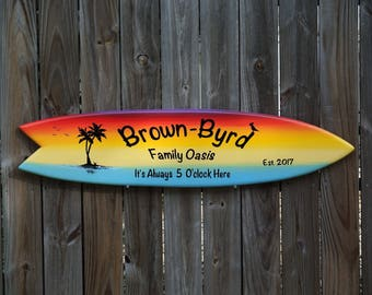 Tiki bar Decor. Family Oasis wood sign. Beach House wood gift. Its 5 O'clock somewhere. Surfboard art, Yard decoration sign