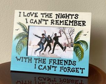Best Friend Gift Photo frame wood. I Love the nights Tropical decor