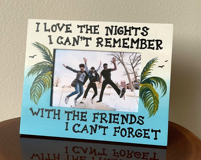 Best Friend Gift Photo frame wood. I Love the nights Tropical decor