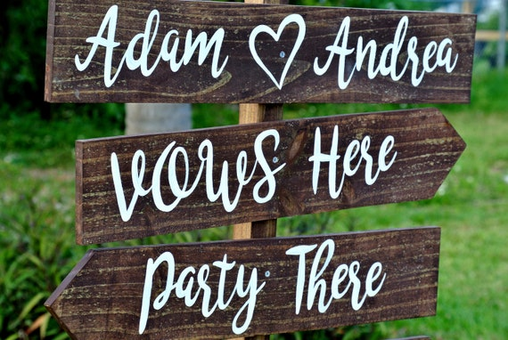 Personalized wedding name sign. Rustic wedding decor. Vows here, Party there, Love Everywhere