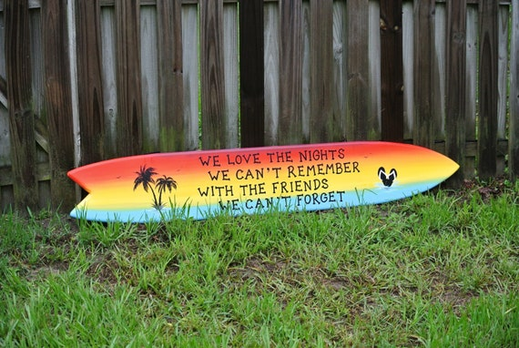 I love the nights surfboard wood sign. Best friends gift. Pool deck decor for backyard.
