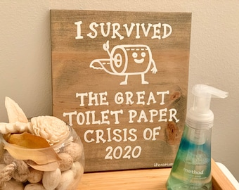 Toilet Paper Crisis Funny bathroom wall decor wood sign