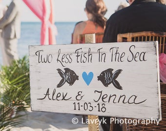 Rustic Beach Wedding Sign, Nautical Wedding Decor Gift, Two Less Fish In The Sea, Beach Wedding Decor