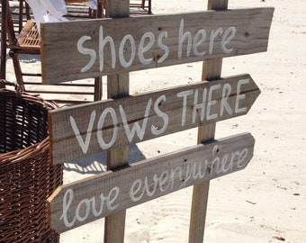 Shoes Here Vows There Love Everywhere wedding sign rustic. Beach wedding decor gift