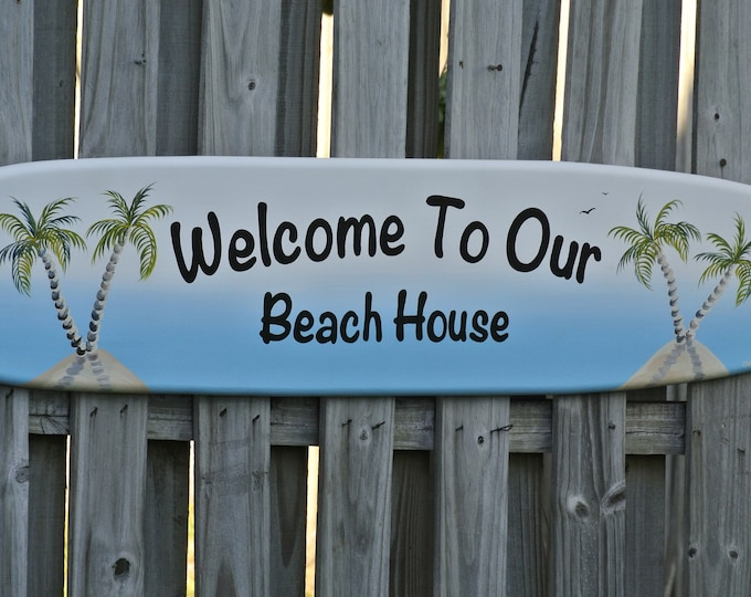 Welcome to Beach House wall decor. Surfboard wood sign for home bar.