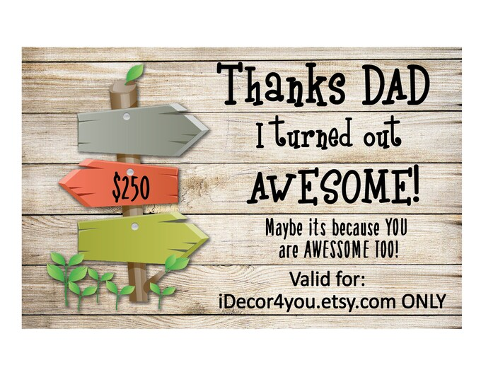 Fathers day Last minute Gift Certificate for iDecor4you store. Gift for Dad. 250 dollars