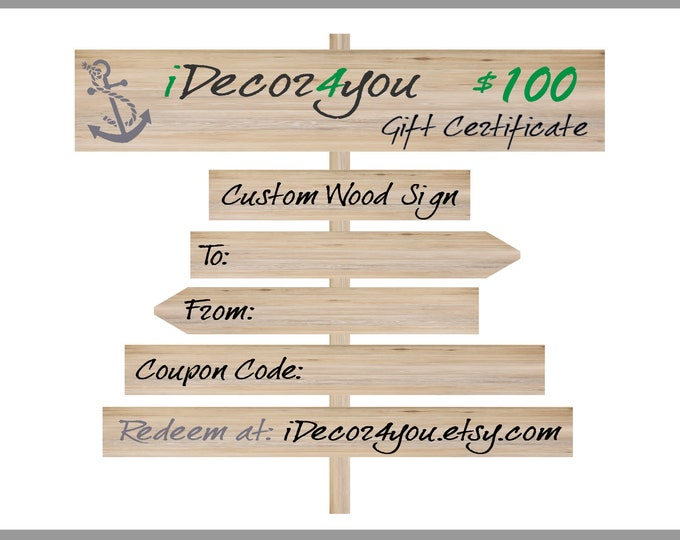 iDecor4you Last minute Gift Certificate for Custom Wood Sign, Gift Card Printable for Wedding, Birthday, Christmas. 100 dollars