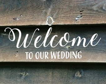 Welcome to Our wedding sign. Rustic decor. Digital file. Download