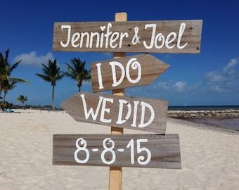 I Do We Did Beach Sign, Rustic Wedding Decor, Gift Wedding Idea, Wooden Arrows Sign Post