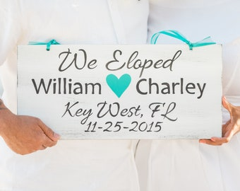 We Eloped Beach Wedding Sign Wood. Tropical decor Personalized gift for her him. Key West wedding sign