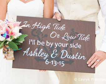 In High Tide or Low Tide Anchor Wedding Sign. Rustic wedding decor