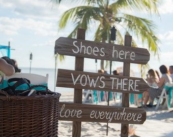 Rustic Beach Wedding Decor, Shoes Here Vows there Love Everywhere Wooden signage for wedding ceremony, Beach Directional Sign