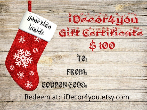 Best Friend iDecor4you Holiday Gift Certificate for Custom wood sign.  Gifts Card. 100 Dollars. Last minute gift.