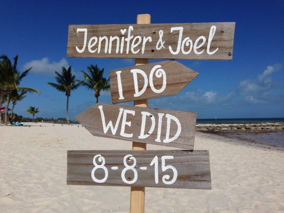 I Do We Did Beach Sign, Rustic Wedding Decor, Gift Wedding Idea, Wooden Arrows Sign Pole, Yard decoration