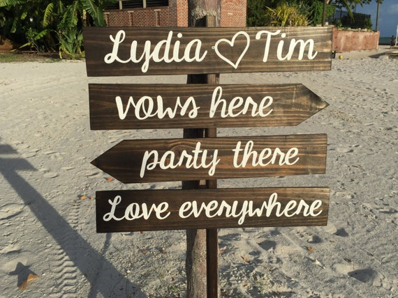 Beach Wedding Sign Rustic decor. Vows Here Party There Love everywhere wooden signage