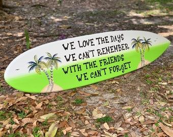 Wood surfboard. Home bar decor wall art. Beach house wooded sign. Best friends gift idea