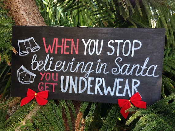 Christmas Christmas wood sign, When you stop believing in Santa Christmas wood sign, Christmas Cheer Gift