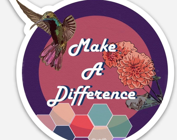 Make A Difference Sticker