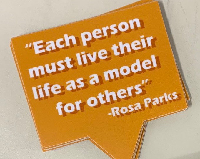 """3"""" Rosa Parks Quote sticker"""