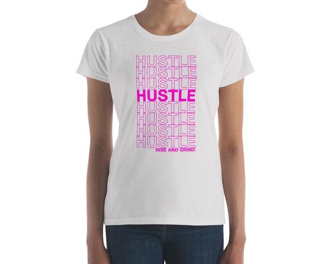 """Women's """"Hustle"""" short sleeve t-shirt"""