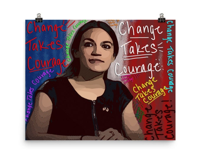 Ocasio Change takes Courage Photo paper poster