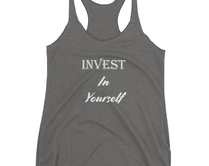 Invest in Yourself Women's Racerback Tank