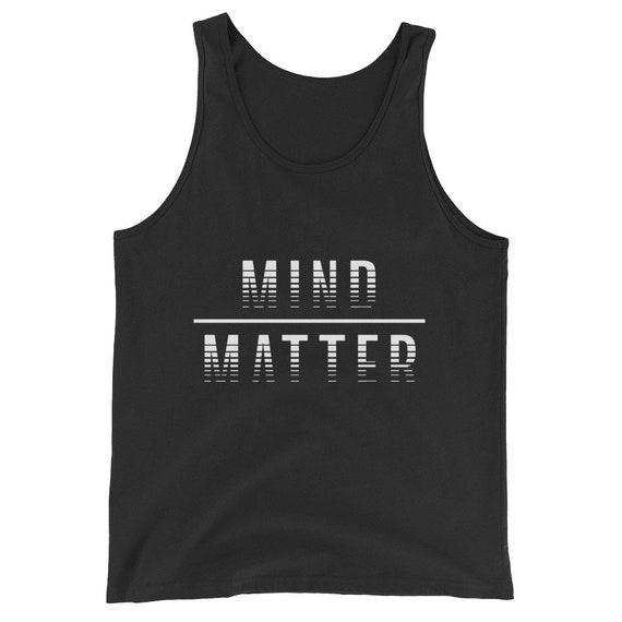 Mind Over Matter Mens Tank Top