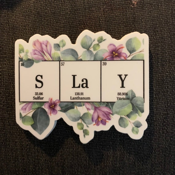 Slay floral sticker