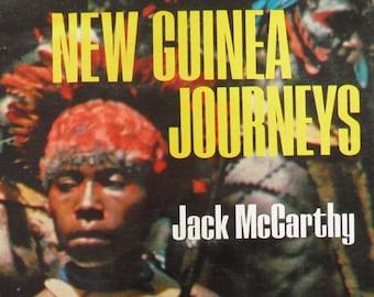 New Guinea Journeys Jack McCarthy 1970 1st Edition