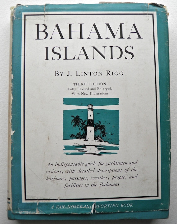 Bahama Islands by J LInton Illustrated 1959 3rd Edition Hardback with dj
