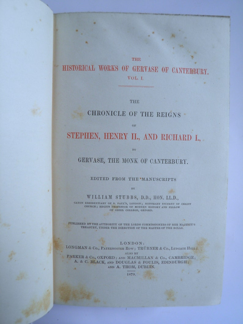 The Historical Works of Gervase of Canterbury The Rolls 1879