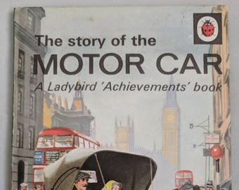 Retro Children's Book The Story of the Motor Car - A Ladybird 'Achievements' Book